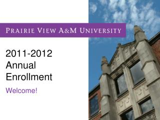 2011-2012 Annual Enrollment