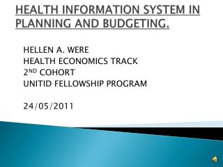 HEALTH INFORMATION SYSTEM IN PLANNING AND BUDGETING.