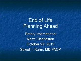 End of Life Planning Ahead