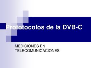 Prototocolos de la DVB-C