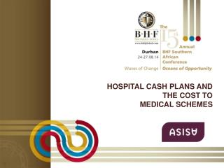 Hospital cash plans and the cost to  medical schemes