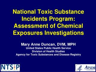 National Toxic Substance Incidents Program: Assessment of Chemical Exposures Investigations