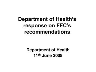 Department of Health's response on FFC's recommendations