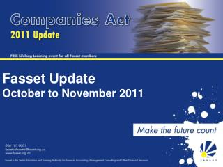 Fasset Update October to November 2011