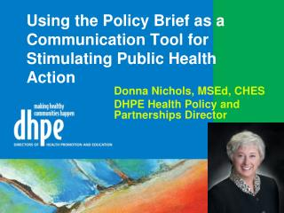 Using the Policy Brief as a Communication Tool for Stimulating Public Health Action