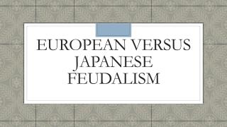 Feudalism  Western Europe  Japan