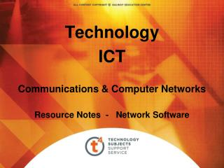 Technology ICT Communications & Computer Networks Resource Notes  -   Network Software