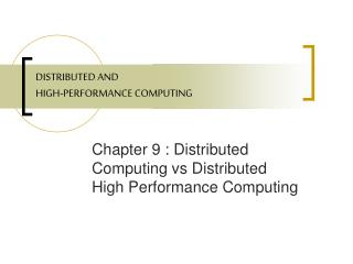 DISTRIBUTED AND HIGH-PERFORMANCE COMPUTING