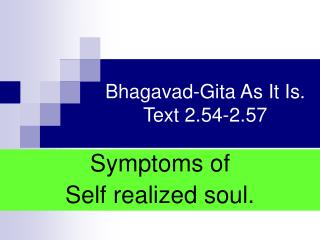 Bhagavad-Gita As It Is. Text 2.54-2.57