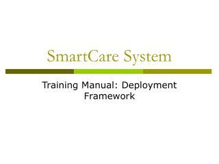 SmartCare System