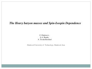 The Heavy baryon masses and Spin-Isospin Dependence
