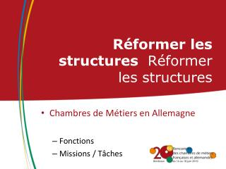 Réformer les structures   Réformer les structures