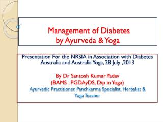 Management of Diabetes  by Ayurveda & Yoga