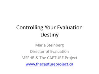 Controlling Your Evaluation Destiny