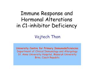 Immune Response and  Hormonal Alterations  in C1-inhibitor Deficiency
