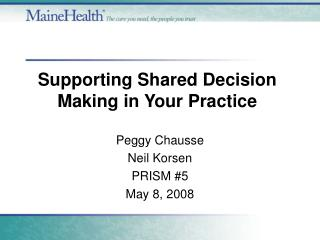 Supporting Shared Decision Making in Your Practice