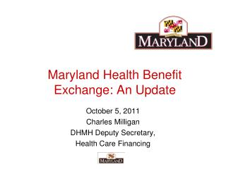 Maryland Health Benefit Exchange: An Update