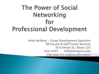 The Power of Social Networking  for Professional Development