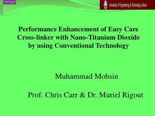 Muhammad Mohsin Prof. Chris Carr & Dr. Muriel Rigout