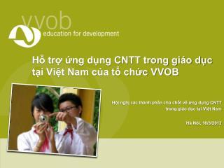 Hỗ trợ ứng dụng CNTT trong giáo dục tại Việt Nam của tổ chức VVOB