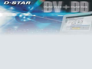 D-STAR  Amateur Radio Digital Mode for the 21st Century