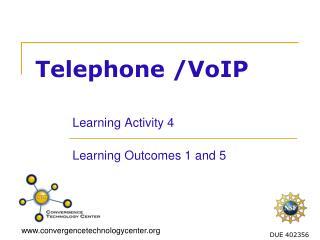 Telephone /VoIP