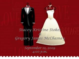 Stacey Kristine Stokes    Gregory James McChesney