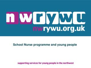 School Nurse programme and young people