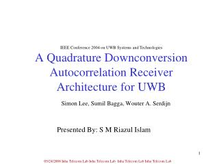 A Quadrature Downconversion Autocorrelation Receiver Architecture for UWB