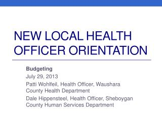 New Local Health Officer Orientation