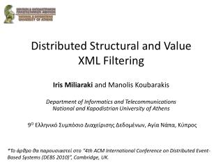 Distributed Structural and Value  XML Filtering