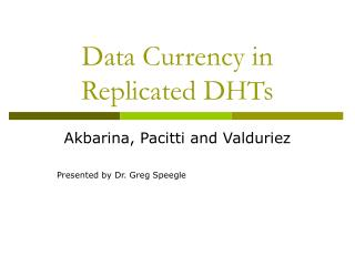 Data Currency in Replicated DHTs