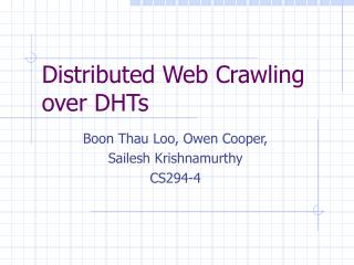 Distributed Web Crawling over DHTs