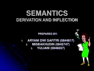 SEMANTICS DERIVATION AND INFLECTION