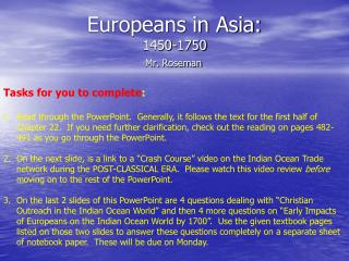 Europeans in Asia:  1450-1750