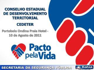 CONSELHO ESTADUAL DE DESENVOLVIMENTO TERRITORIAL CEDETER