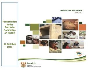 Presentation to the Portfolio Committee on Health   16 October 2013