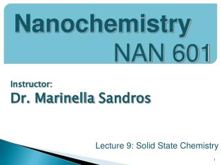 Instructor:  Dr.  Marinella Sandros