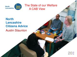 The State of our Welfare  A CAB View