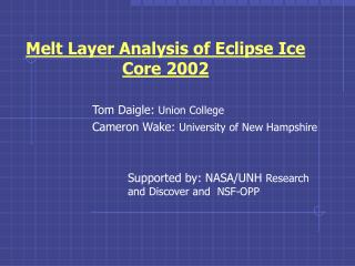 Melt Layer Analysis of Eclipse Ice Core 2002