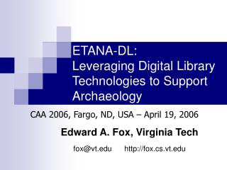 ETANA-DL: Leveraging Digital Library Technologies to Support Archaeology