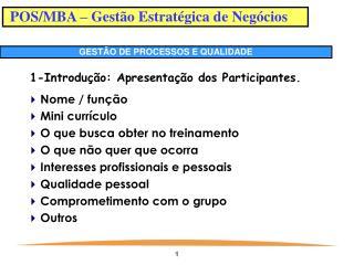 POS/MBA – Gestão Estratégica de Negócios