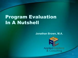 Program Evaluation  In A Nutshell