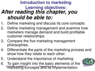 Introduction to marketing Learning objectives: