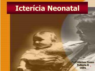 Icter�cia Neonatal