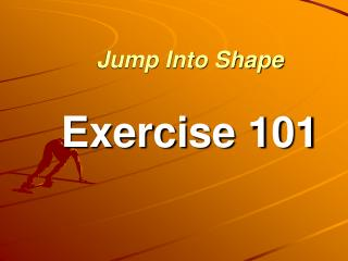 Jump Into Shape Exercise 101