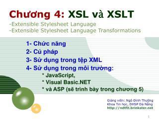 1- Chức năng  2- Cú pháp 3- Sử dụng trong tệp XML 4- Sử dụng trong môi trường:  * JavaScript,