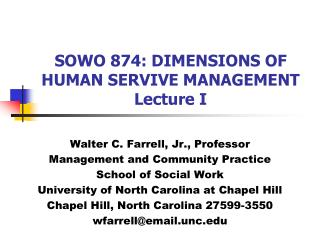 SOWO 874: DIMENSIONS OF HUMAN SERVIVE MANAGEMENT Lecture I