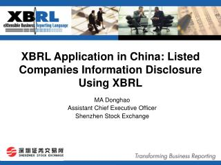 XBRL Application in China:  Listed Companies Information  Disclosure  Using XBRL