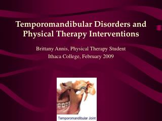 Temporomandibular Disorders and Physical Therapy Interventions